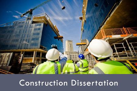 Construction dissertation